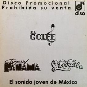 Cd El Golpe Tropical Panama Liberacion Promo Usado