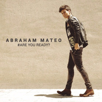 Abraham Mateo # Are You Ready ? Disco Cd 13 Canciones