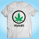 Camisa Ervalife - Engraçada - Divertida - Personalizada