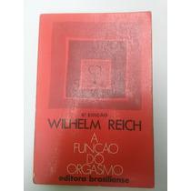 Livro A Função Do Orgasmo De Wilhelm Reich Bem Conservado