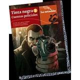 Tinta Negra 1 Relatos Policiales Estacion Mandioca.