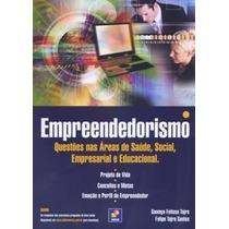 Livro - Empreendedorismo Questões Nas Áreas De Saúde