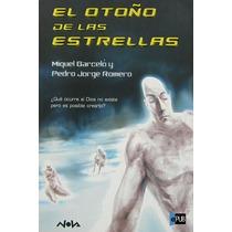 El Otono De Las Estrellas - Barcelo Y Pedro Jorge Ro - Libro