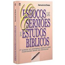 Esboços De Sermões E Estudos Bíblicos - Brochura