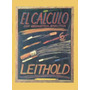 Libro: El Cálculo Con Geometría Analítica - Leithold - Pdf