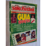 Revista Solo Futbol - Especial Guia Futbol Argentino 94/95