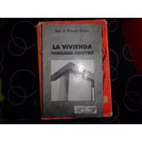 La Vivienda Premoldeada Prefectible, Pinazo Sitjas