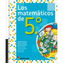 Los Matematicos De 5to. Santillana