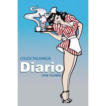 Libro: Diario. Una Novela - Chuck Palahniuk - Pdf