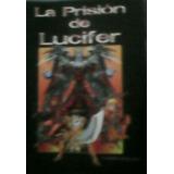 La Prision De Lucifer J.p. Machillanda