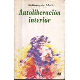 Libro / Autoliberacion Interior / Anthony De Mello