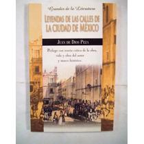 Leyendas De Las Calles De La Ciudad De México De Dios Peza