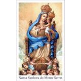 Oração A Nossa Senhora Do Monte Serrat - Mil Unidades