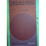 Carta De Un Abogado A Las Mujeres De Espania José A. Ramírez