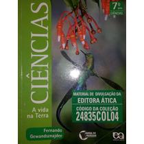 Livro: Ciência A Vida Na Terra 7°ano.