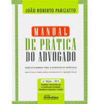Livro Manual De Prática Do Advogado João Roberto Parizatto