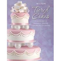 Wilton Libro Tiered Cakes Pasteles En Inglés 902-1108