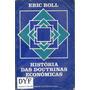 Historia Das Doutrinas Economicas - Eric Roll Portugue - Dyf