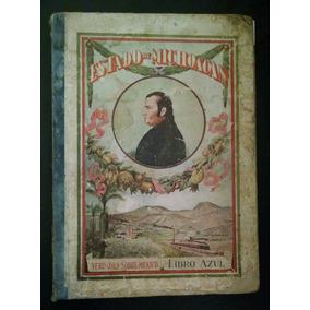 Estado De Michoacán, Verdades Sobre México Libro Azul 1923