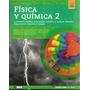 Fisica Y Quimica 2 - La Materia Santillana En Linea