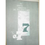 Publicidad Canal 7 Television Grata Emocion Telehogar