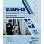 Apostila Susepe-rs 2017- Agt. Penitenciário E Administrativo