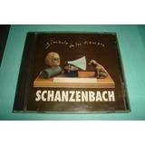 Schanzenbach - Simbolo De Los Tiempos - Cd.nacional
