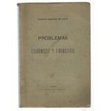 Rodríguez Del Busto: Problemas Económicos Y Financieros.1905