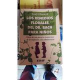 Los Remedios Florales Del Dr Bach Para Niños J Howard #33