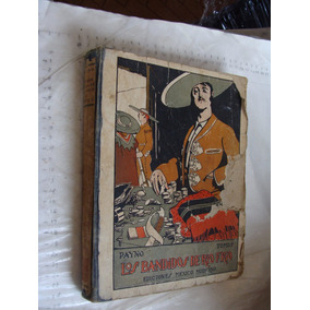 Libro Antiguo Año 1919 , Los Bandidos De Rio Frio , Tomo I ,