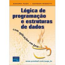 Livro - Lógica De Programação E Estruturas De Dados