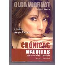 Libro Crónicas Malditas Desde Un México Desolado Olga Wornat