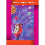 Libro: Atlas De Geografía Universal - Elisa Bonilla - Pdf