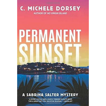 Libro Permanent Sunset: A Sabrina Salter Mystery - Nuevo