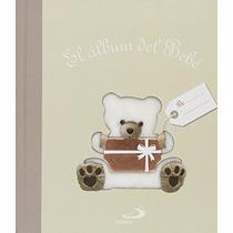 El Álbum Del Bebé (álbumes Familiares) María Je Envío Gratis