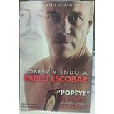 Sobreviviendo A Pablo Escobar-john Jairo Velasquezlibrofisic
