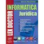 Lex Doctor Informatica Juridica - Prigioniero, Miguel