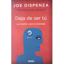 Libro Deja De Ser Tu - Joe Dispenza + Regalo