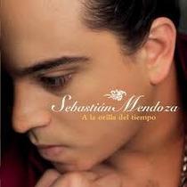Cd Sebastian Mendoza A La Orilla Del Tiempo Open Music
