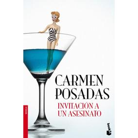 Invitación A Un Asesinato; Carmen Posadas Envío Gratis