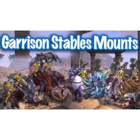 8 Montarias Mounts Estábulos Stables Wow World Of Warcraft