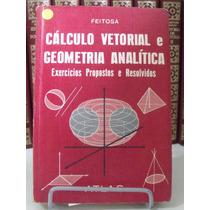 Livro - Cálculo Vetorial E Geometria Analítica