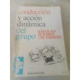Conducción Y Acción Dinámica Del Grupo. George M. Beal $229