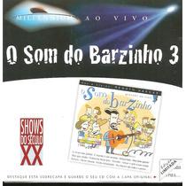 Cd - Renato Vargas - O Som Do Barzinho 3 - Gravado Ao Vivo