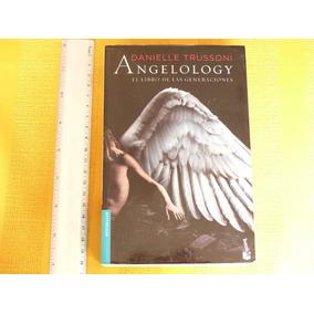 Danielle Trussoni Angelology El Libro De Las Generaciones