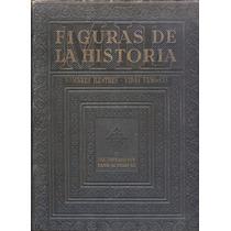 Mil Figuras De La Historia. Nombres Ilustres Vidas Famosas.