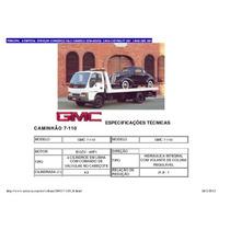 Caminhão Gmc 7110 - Com Báu, Agregado
