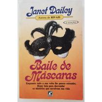 Livro Baile De Máscaras - Janet Dailey