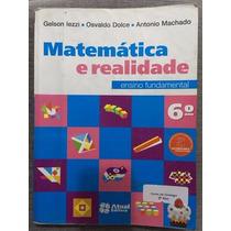 Matemática E Realidade - 6º Ano - 8ª Edição 2013