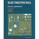 Electrotecnía Curso Elemental - Hubscher - Editorial Reverté